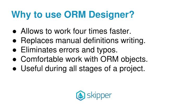 Why to use ORM Designer?