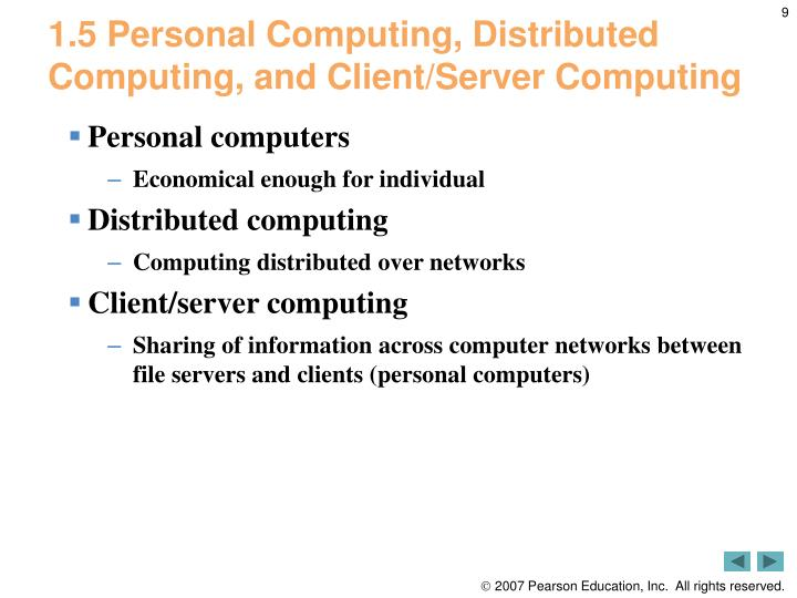 1.5 Personal Computing, Distributed Computing, and Client/Server Computing