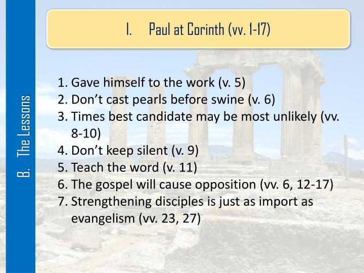 Paul at Corinth (vv. 1-17)