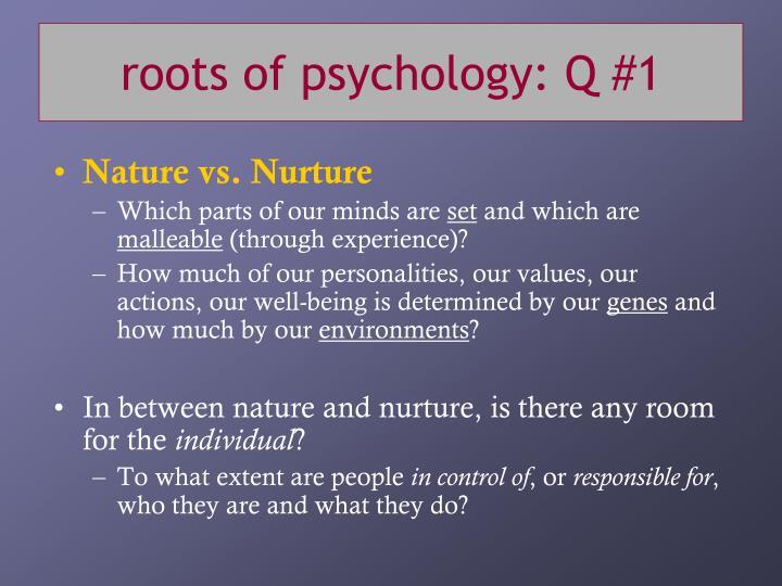 roots of psychology: Q #1