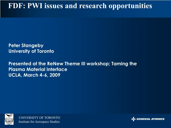 FDF: PWI issues and research opportunities