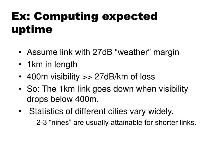 Ex: Computing expected uptime