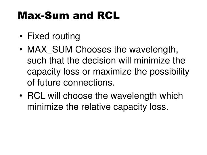 Max-Sum and RCL