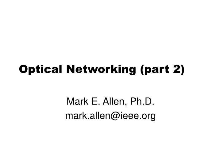 Optical networking part 2