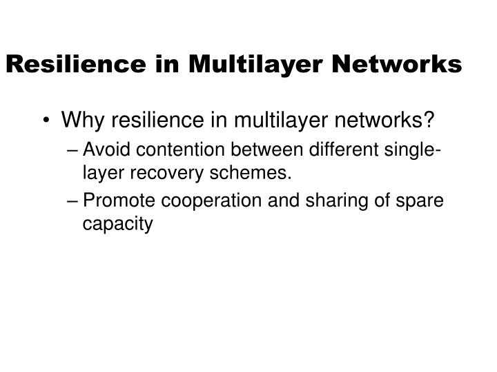 Resilience in Multilayer Networks
