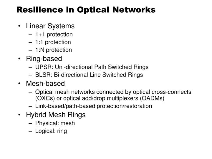 Resilience in Optical Networks