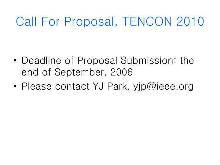 Call For Proposal, TENCON 2010