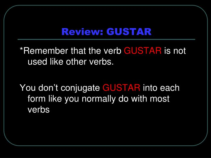 Review gustar