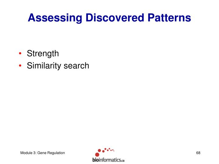 Assessing Discovered Patterns