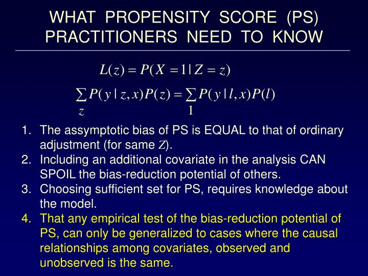 WHAT  PROPENSITY  SCORE  (PS)