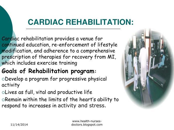 CARDIAC REHABILITATION: