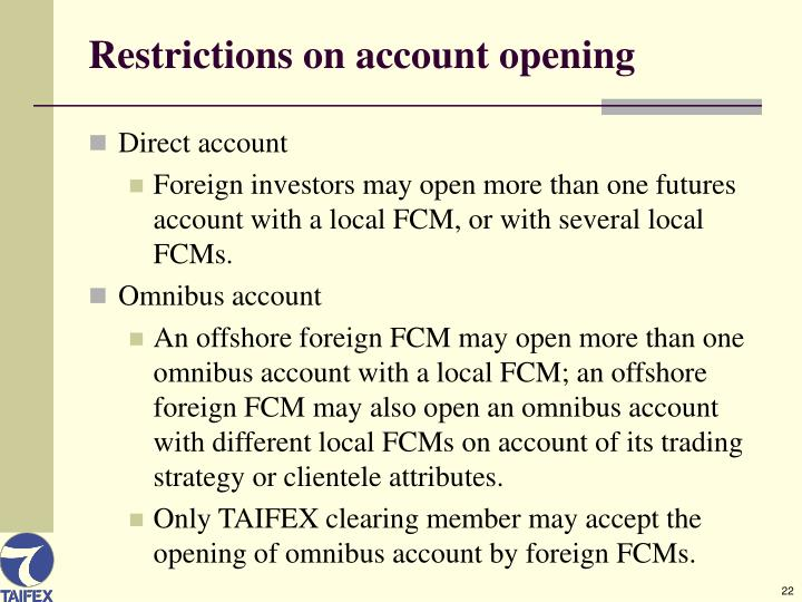 Restrictions on account opening