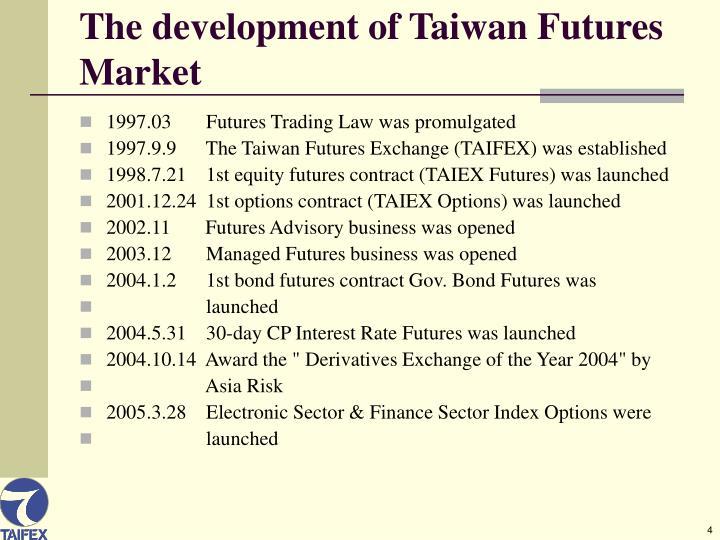 The development of Taiwan Futures Market