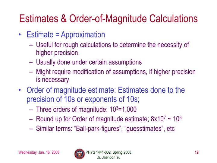 Estimates & Order-of-Magnitude Calculations