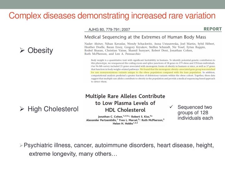 Complex diseases demonstrating increased rare variation