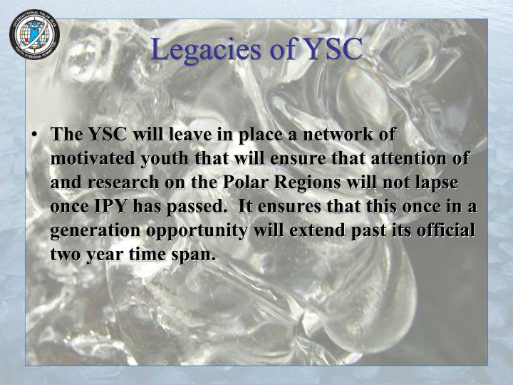 Legacies of YSC
