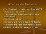 after israel is reformed