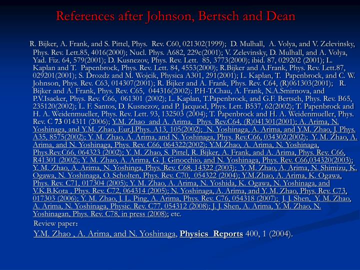 References after Johnson, Bertsch and Dean