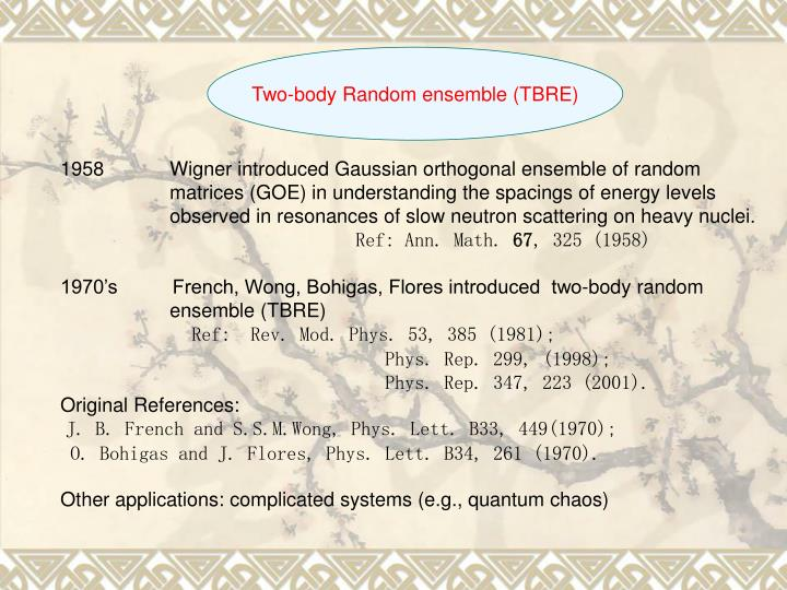 Two-body Random ensemble (TBRE)