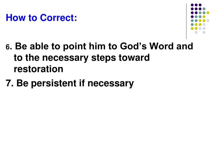 How to Correct: