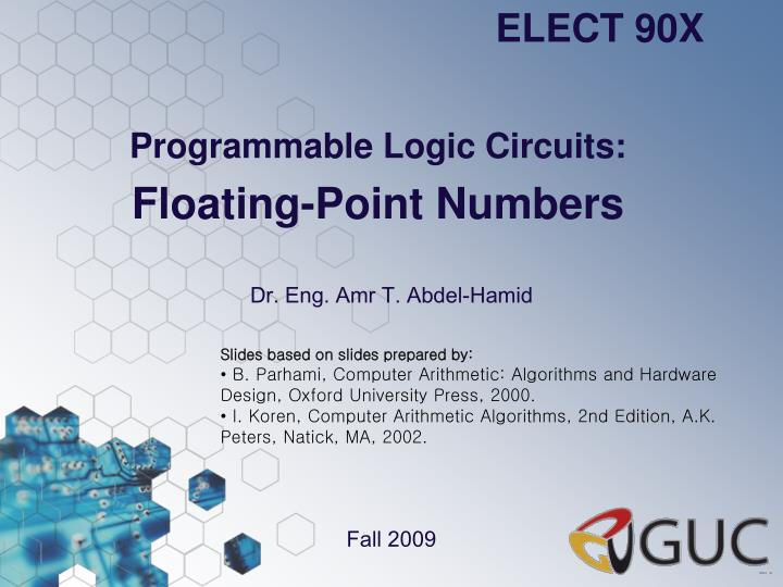 Programmable logic circuits floating point numbers