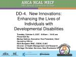 dd 4 new innovations enhancing the lives of individuals with developmental disabilities