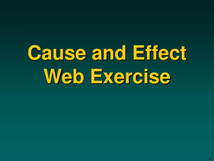 Cause and Effect Web Exercise