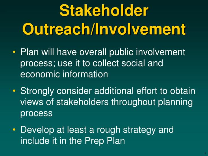Stakeholder Outreach/Involvement
