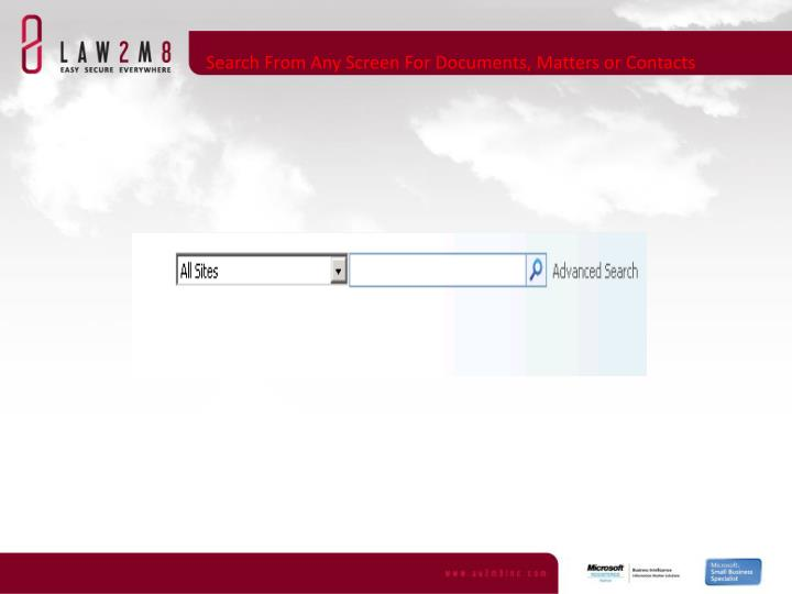 Search From Any Screen For Documents, Matters or Contacts