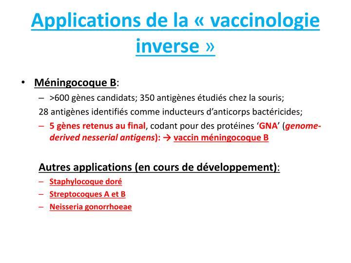 Applications de la «vaccinologie inverse