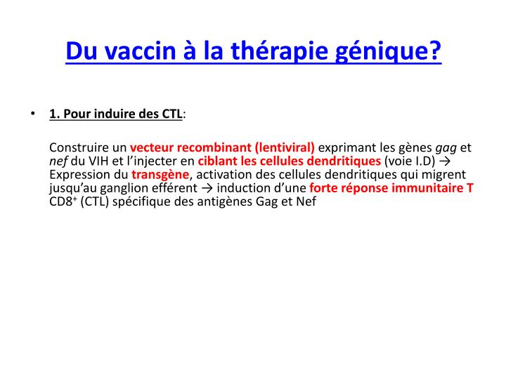 Du vaccin à la thérapie génique?