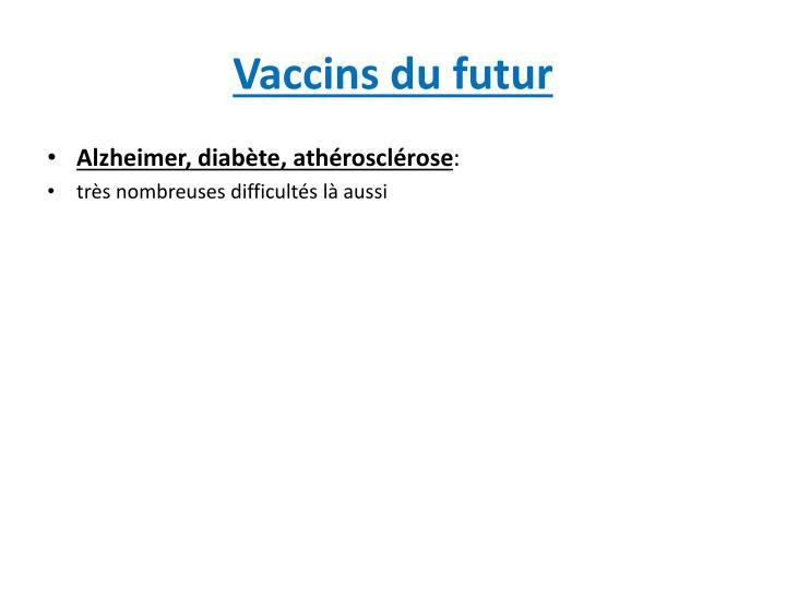 Vaccins du futur