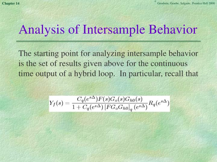 Analysis of Intersample Behavior