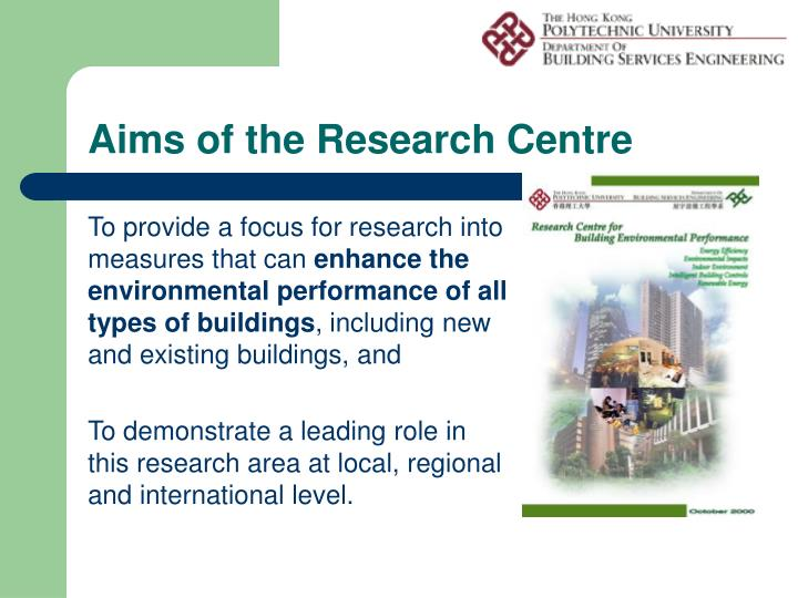 Aims of the research centre