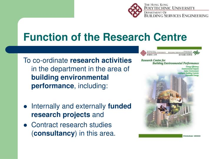 Function of the research centre