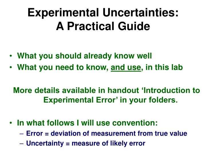 Experimental uncertainties a practical guide