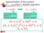 approximation of the product u i 1 qr pq u i aisiad algorithm