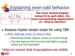 explaining even odd behavior