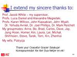 i extend my sincere thanks to
