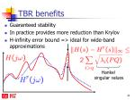tbr benefits