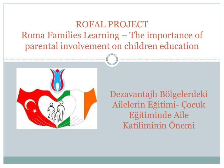 Rofal project roma families learning the importance of parental invol ve ment on children education
