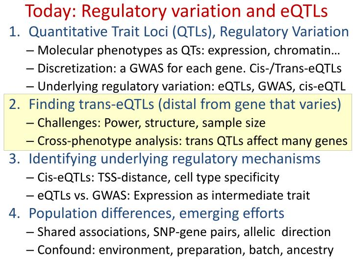 Today: Regulatory variation and