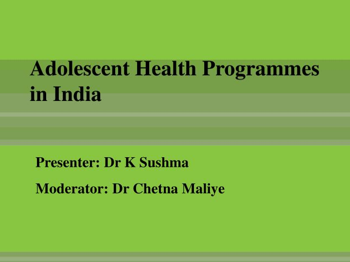 adolescent health programmes in india