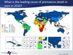 what is the leading cause of premature death in men in 2010