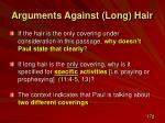 arguments against long hair