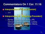 commentators on 1 cor 11 16