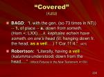 covered kata