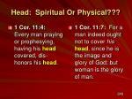 head spiritual or physical