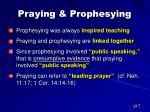 praying prophesying