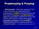 prophesying praying